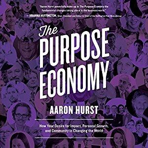Aaron Hurst - The Purpose Economy