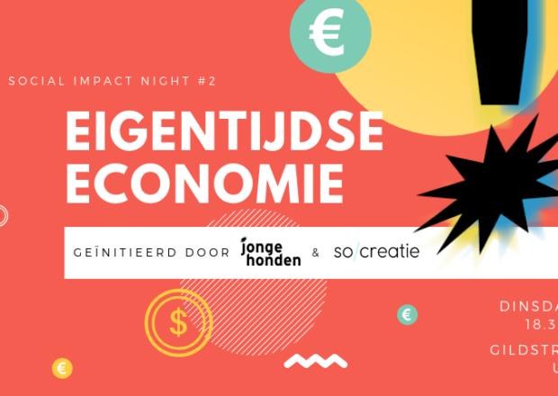 Social Impact Night #2 Eigentijdse Economie